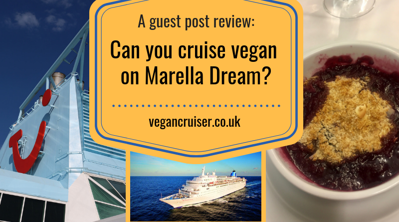 Marella Dream former Thomson Cruises vegan meals