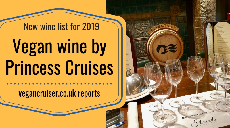 Vegan wine Princess Cruises new list