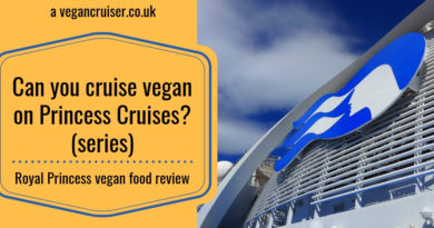 Can you cruise vegan on Princess Cruises food review post from Royal Princess