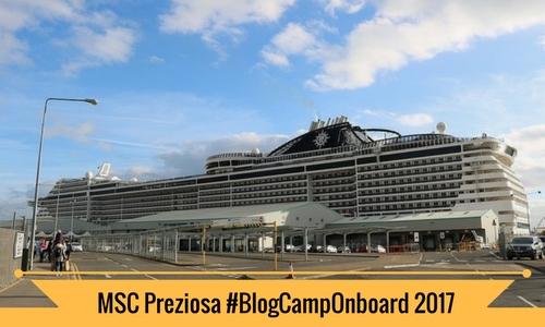 #BlogCampOnboard MSC Preziosa