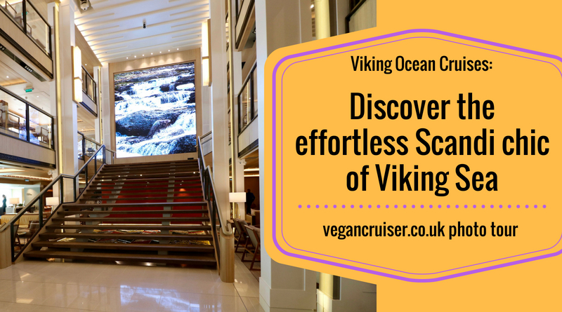 Viking Ocean Cruises Viking Sea visit by Vegancruiser