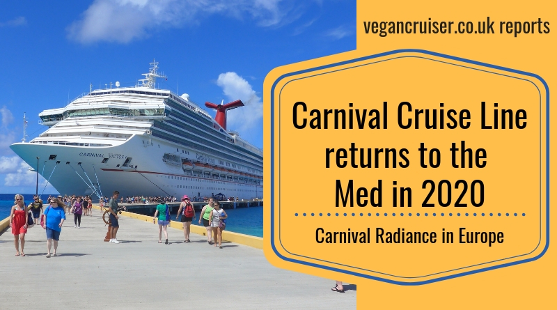 Carnival Radiance Europe 2020