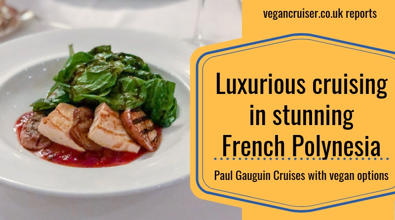 Paul Gauguin vegan menu items blog post featured image