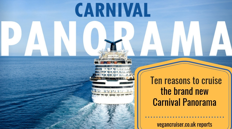 New Carnival Panorama ten reasons to sail her vegancruiser blog