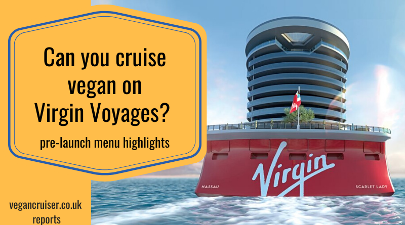 Virgin Voyages vegan menu post featured image