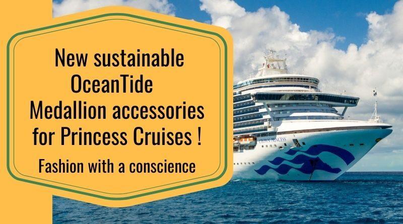 Sustainable Princess Cruises OceanTide accessories