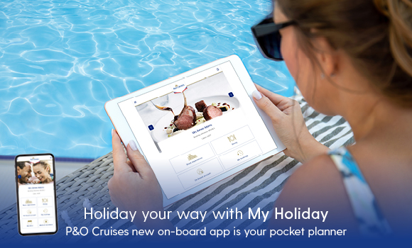 P&O My Holiday app launched for phones and tablets