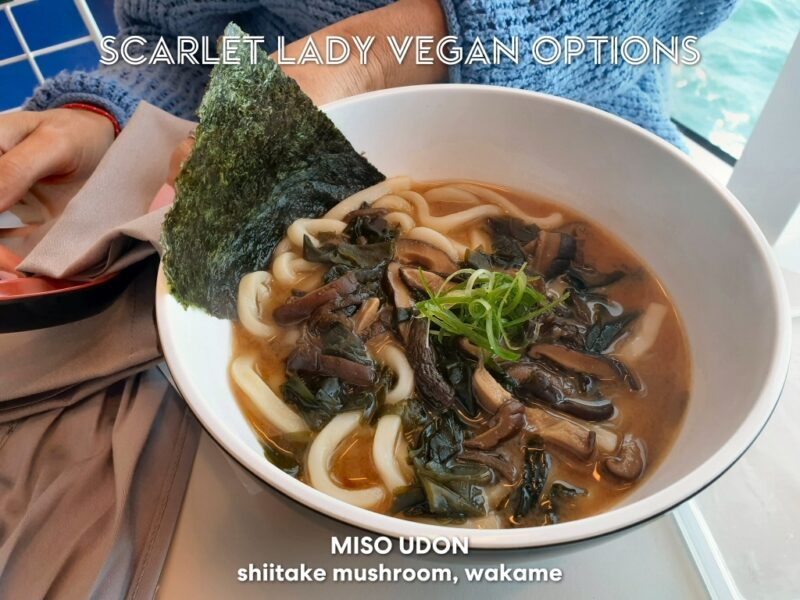 Virgin Voyages vegan food review miso udon from the Galley